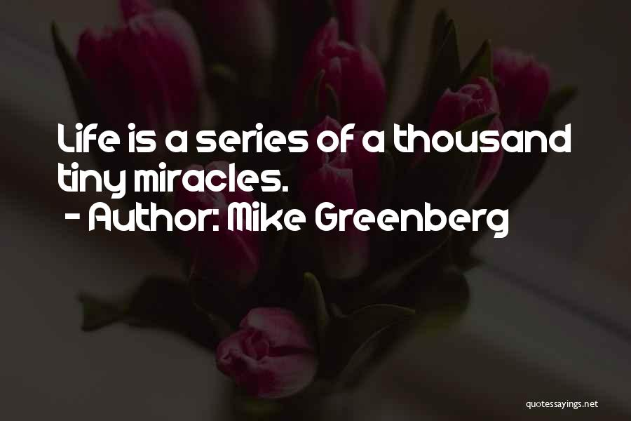 Mike Greenberg Quotes 1678274