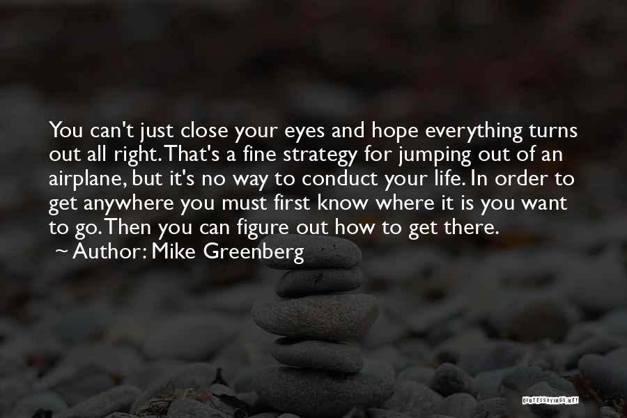 Mike Greenberg Quotes 1770414