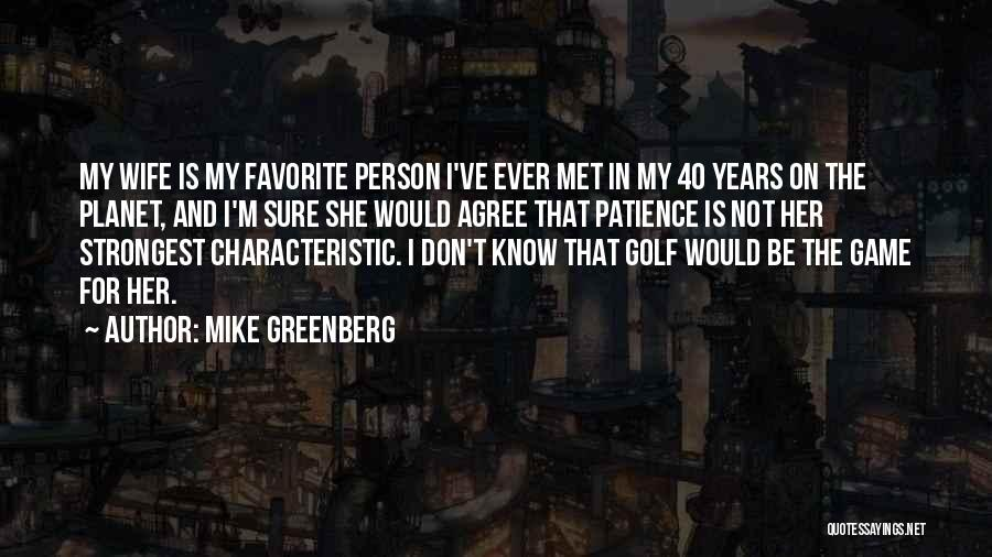 Mike Greenberg Quotes 1812232