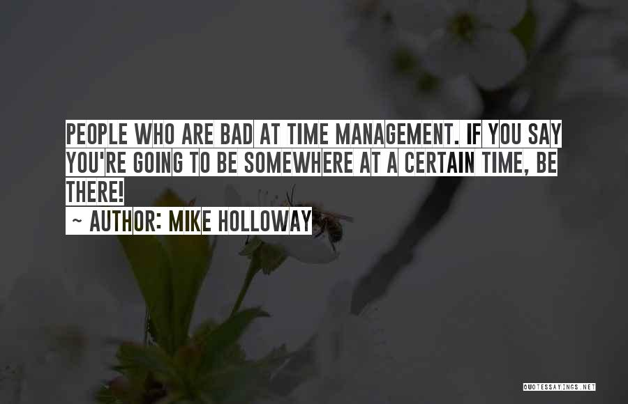 Mike Holloway Quotes 1300218