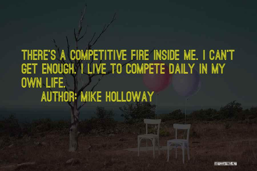 Mike Holloway Quotes 1375063