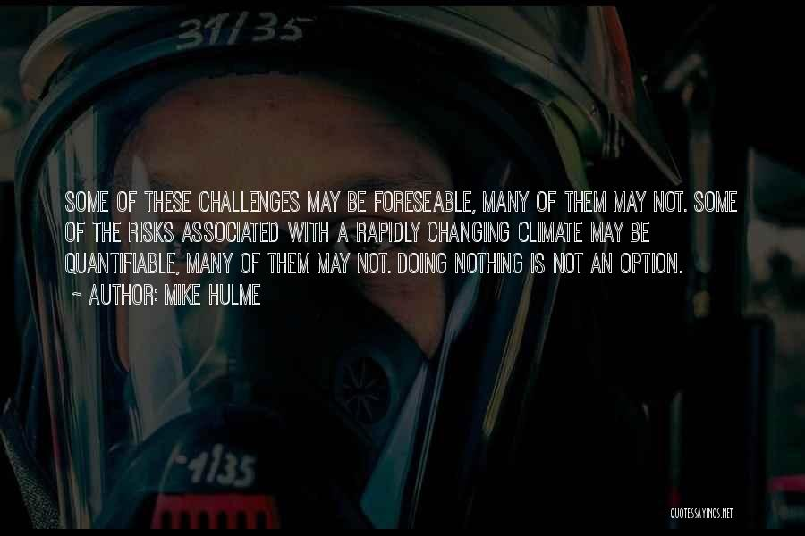 Mike Hulme Quotes 1291300
