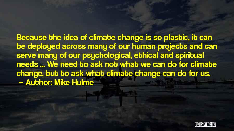 Mike Hulme Quotes 2125713