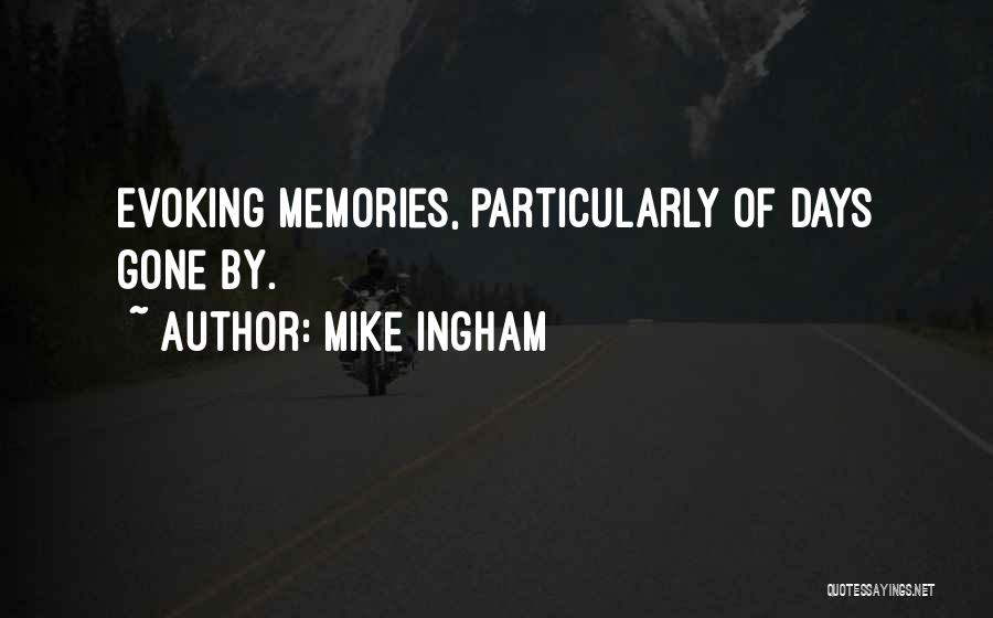 Mike Ingham Quotes 1440367