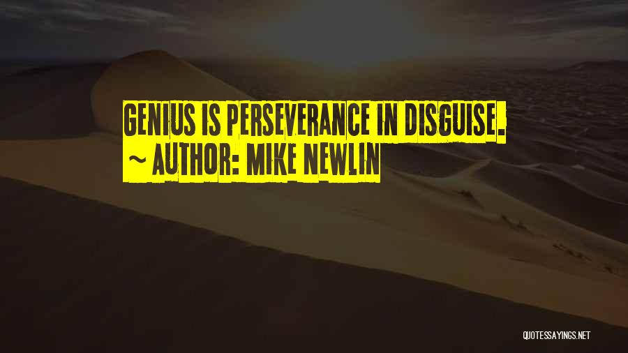 Mike Newlin Quotes 1959839
