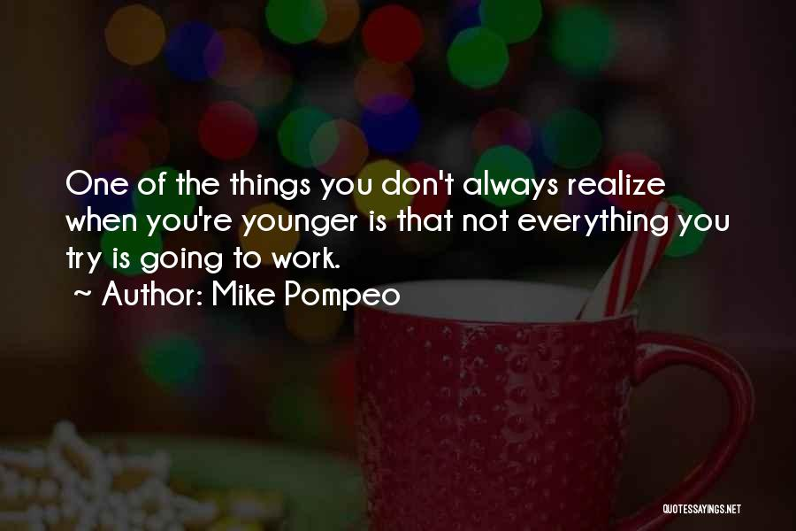 Mike Pompeo Quotes 2011574