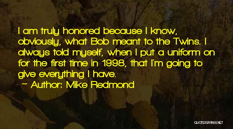 Mike Redmond Quotes 768539