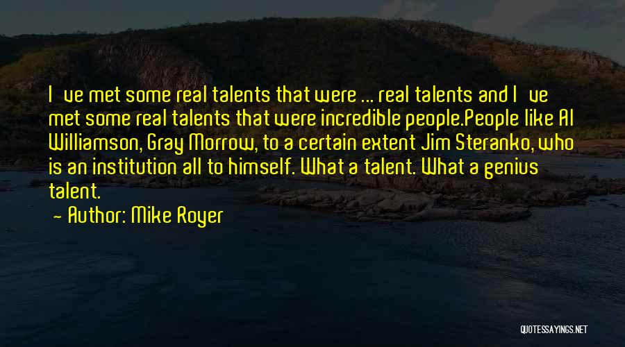 Mike Royer Quotes 1231952