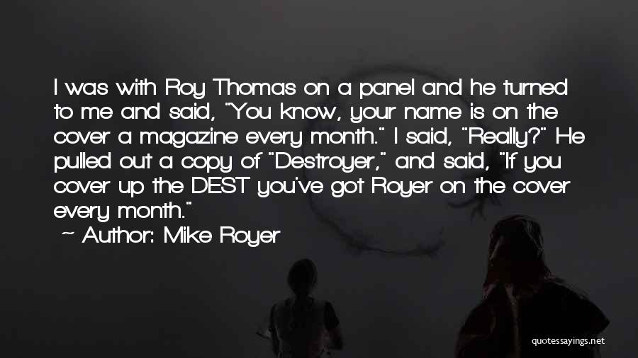 Mike Royer Quotes 1234881
