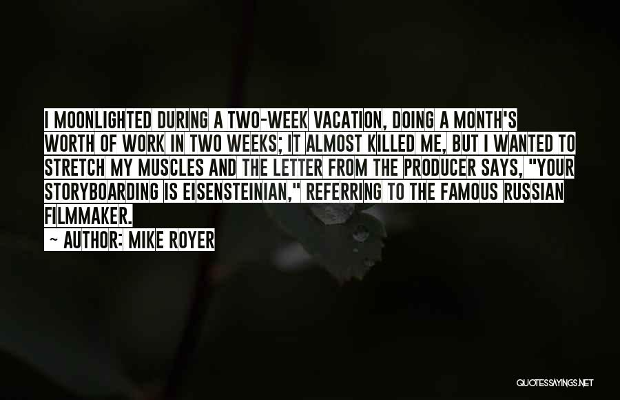 Mike Royer Quotes 1325063