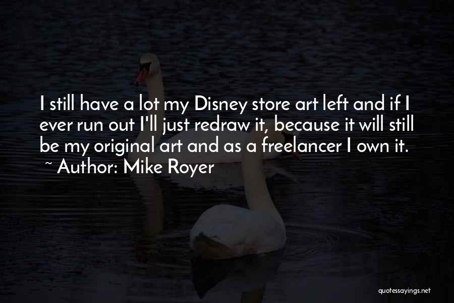 Mike Royer Quotes 1334091