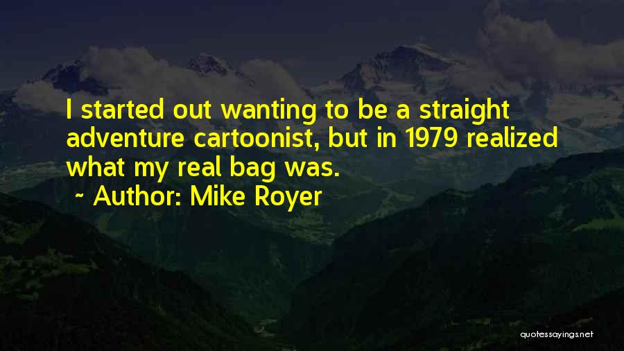 Mike Royer Quotes 1667754