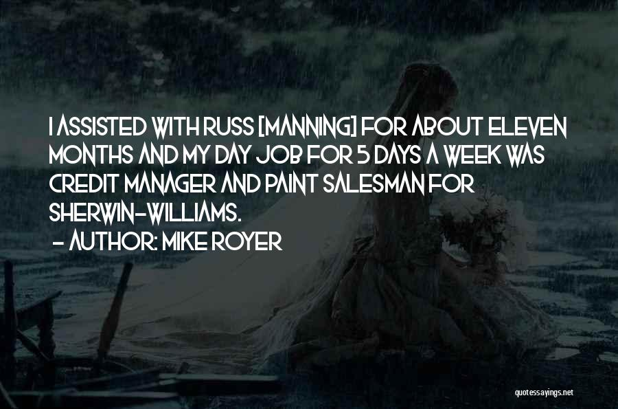 Mike Royer Quotes 1751285
