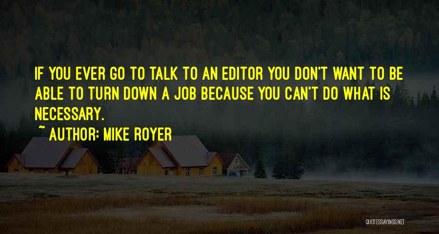 Mike Royer Quotes 2035210
