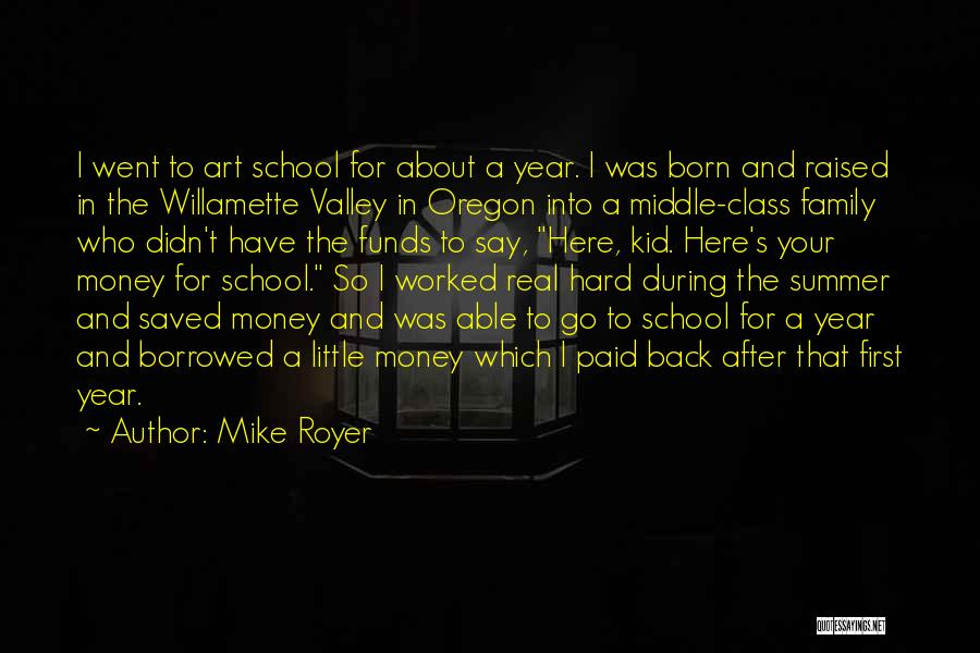 Mike Royer Quotes 217812