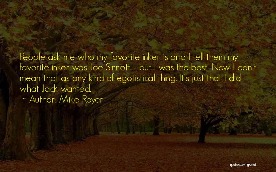 Mike Royer Quotes 2249916