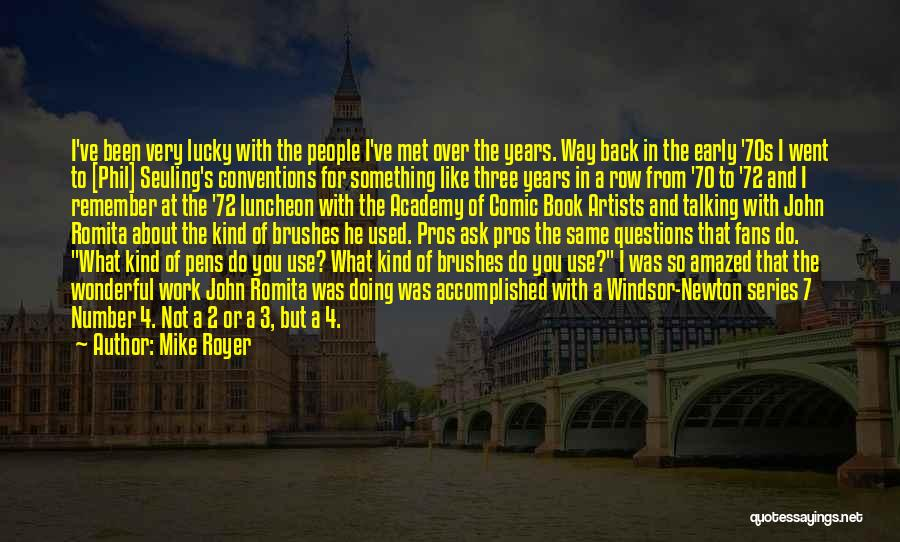 Mike Royer Quotes 2254704