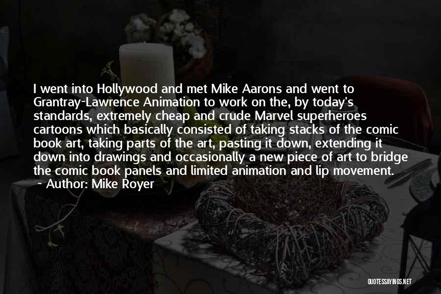 Mike Royer Quotes 228825