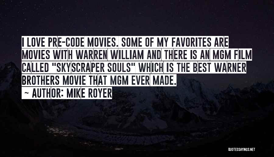 Mike Royer Quotes 405245