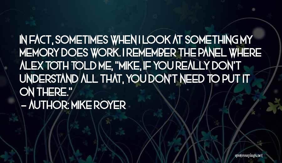 Mike Royer Quotes 406329