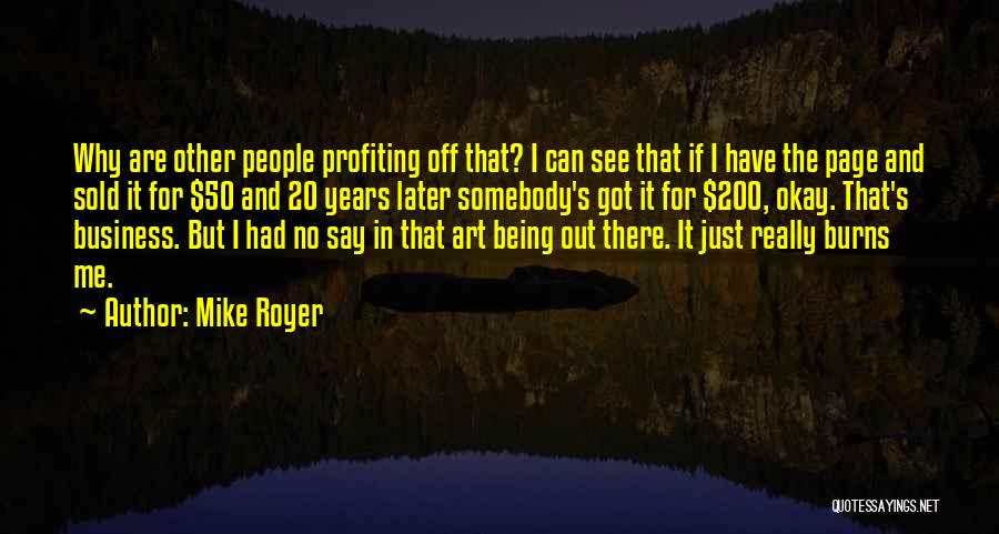 Mike Royer Quotes 439910