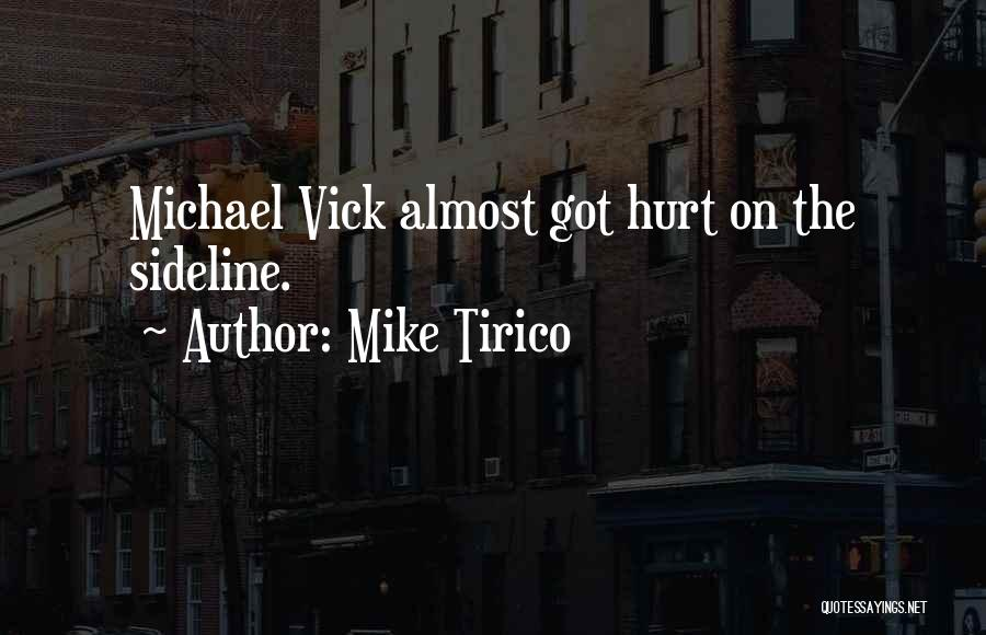 Mike Tirico Quotes 586169