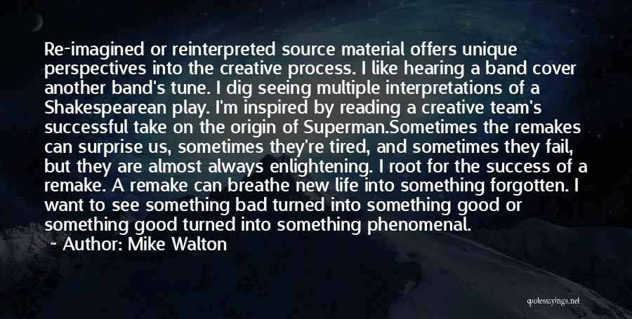 Mike Walton Quotes 1469049