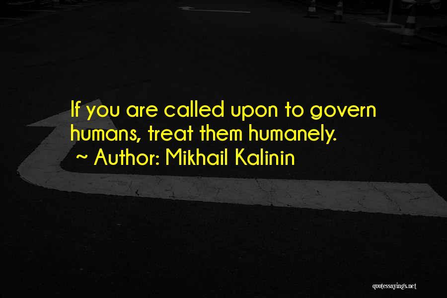 Mikhail Kalinin Quotes 1216617