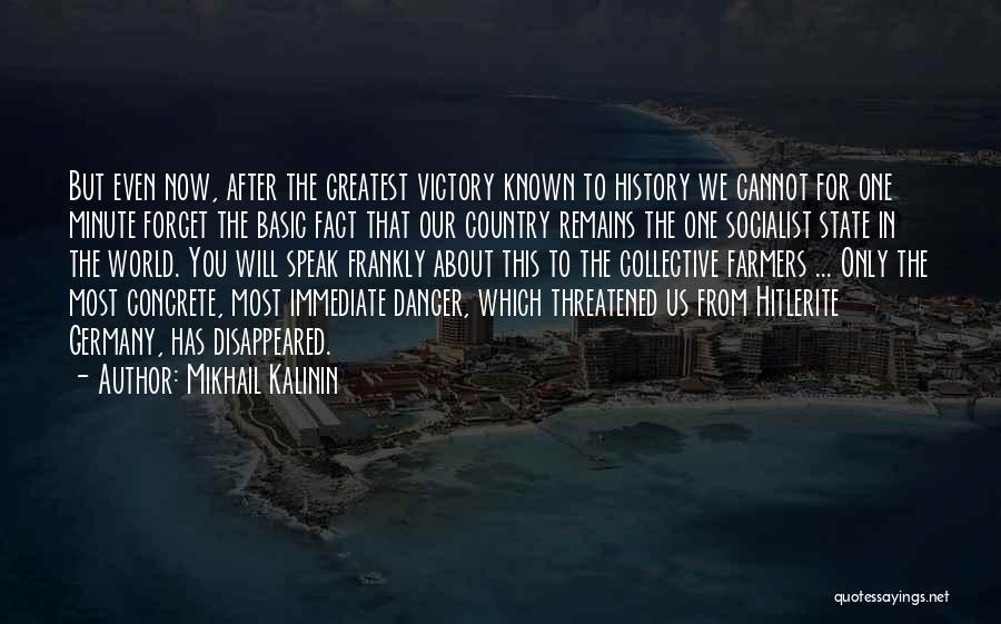 Mikhail Kalinin Quotes 687608