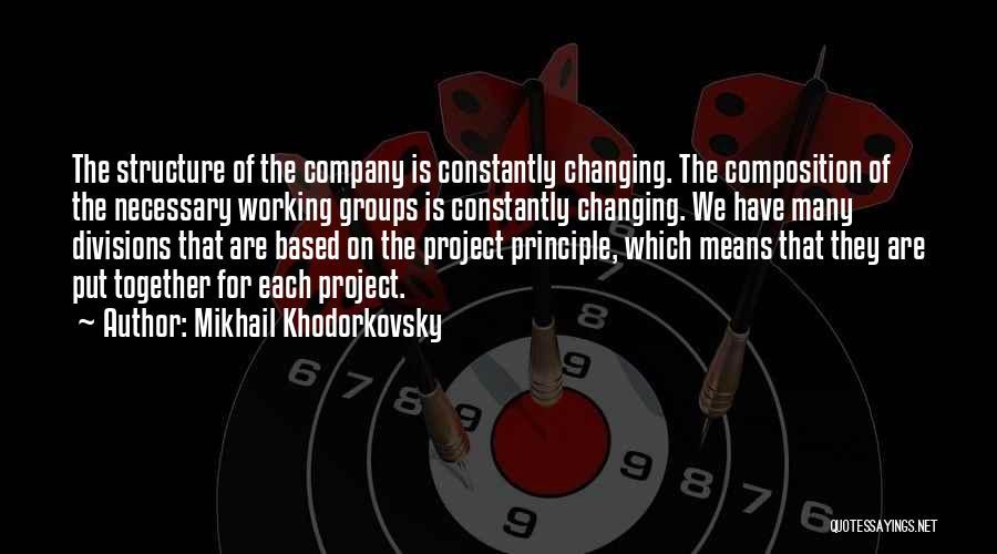 Mikhail Khodorkovsky Quotes 1106421
