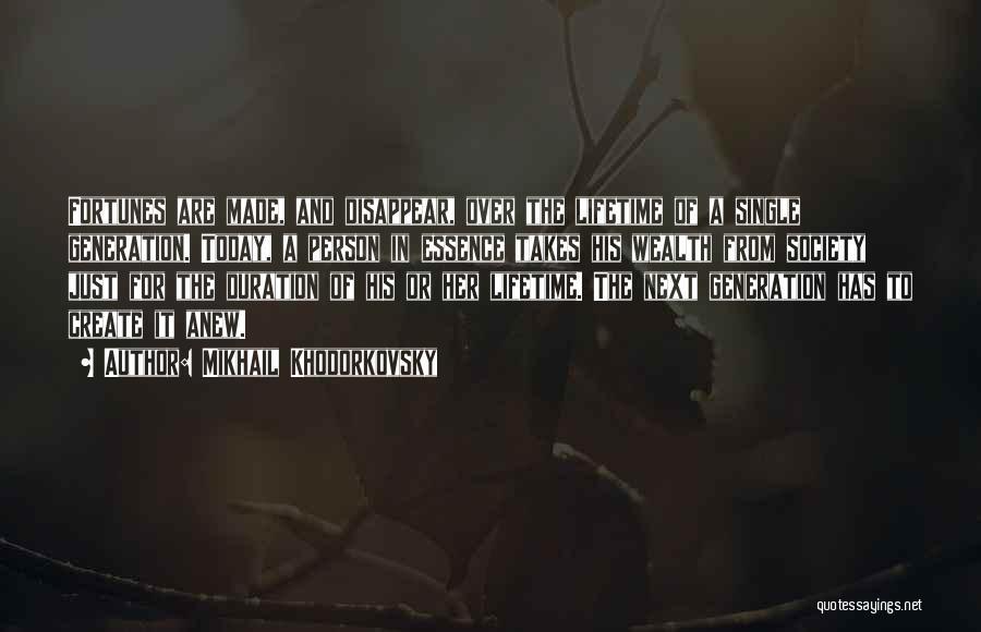 Mikhail Khodorkovsky Quotes 1481435