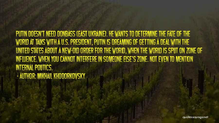 Mikhail Khodorkovsky Quotes 1743586