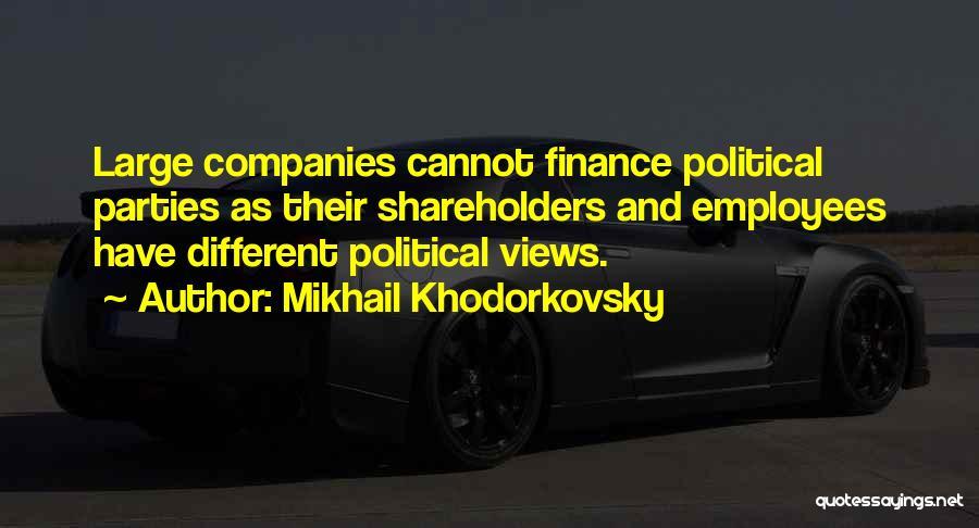 Mikhail Khodorkovsky Quotes 1811800