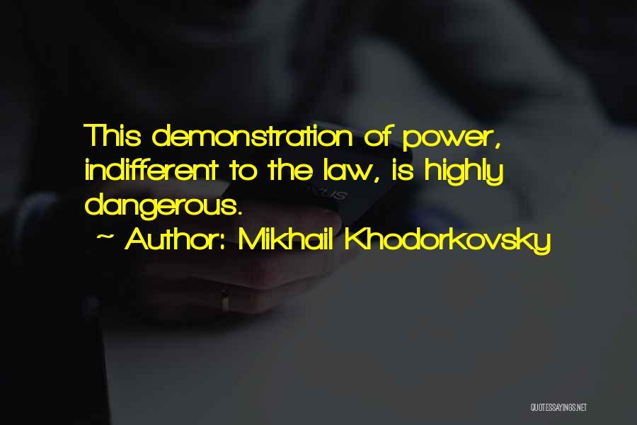 Mikhail Khodorkovsky Quotes 1946480