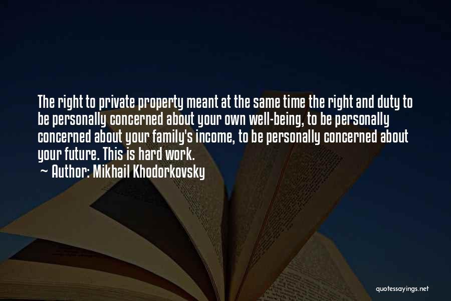 Mikhail Khodorkovsky Quotes 2256715