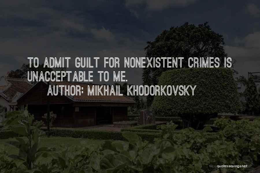 Mikhail Khodorkovsky Quotes 441279