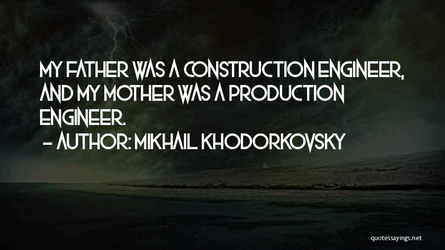 Mikhail Khodorkovsky Quotes 534133