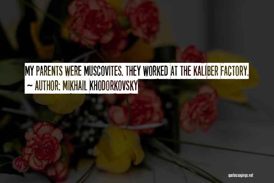 Mikhail Khodorkovsky Quotes 735497