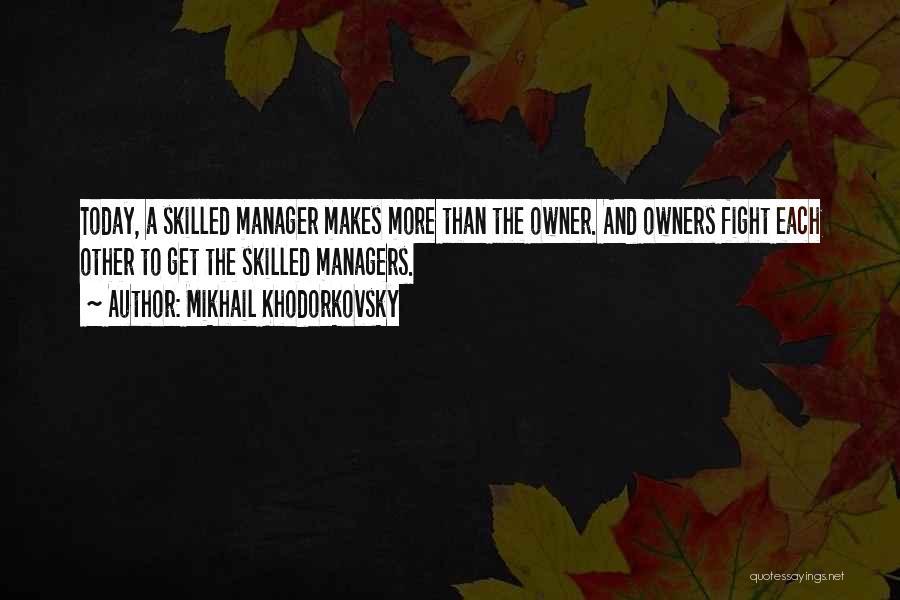 Mikhail Khodorkovsky Quotes 968609