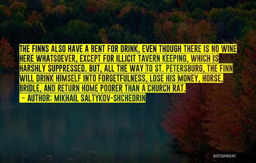 Mikhail Saltykov-Shchedrin Quotes 1489259