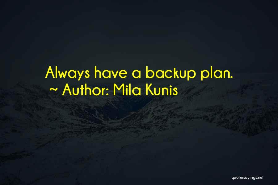 Mila 2.0 Quotes By Mila Kunis