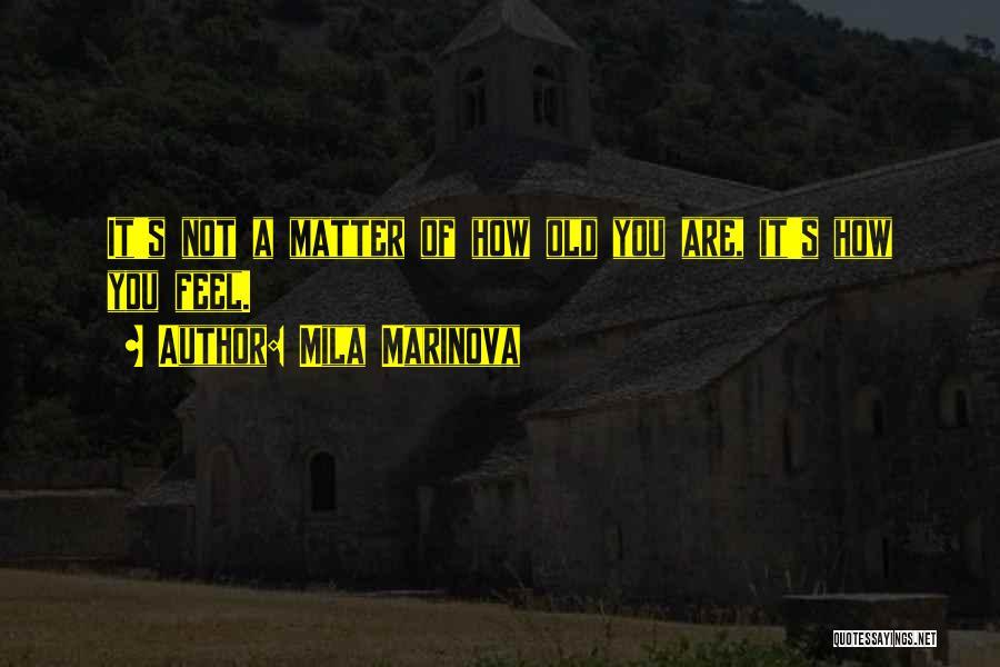 Mila 2.0 Quotes By Mila Marinova