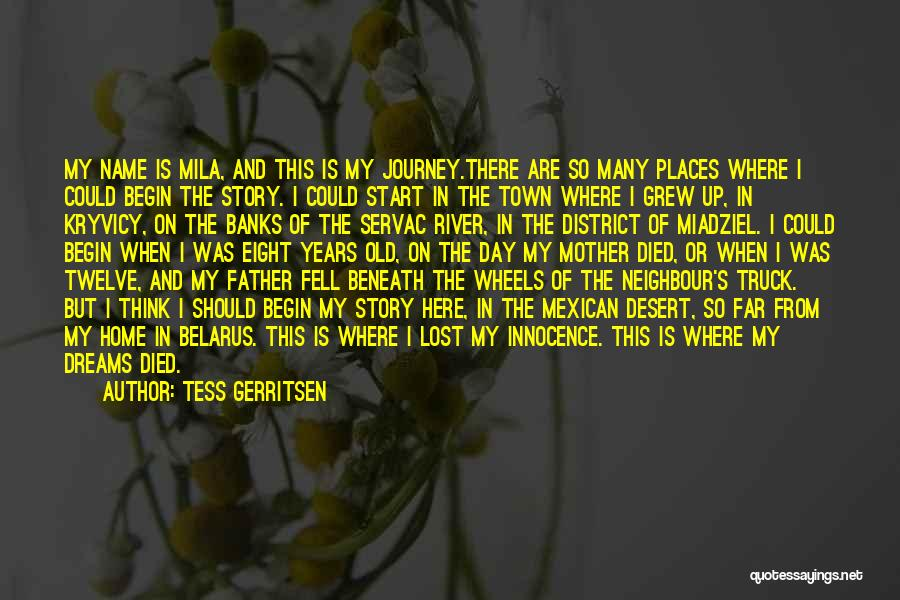 Mila 2.0 Quotes By Tess Gerritsen