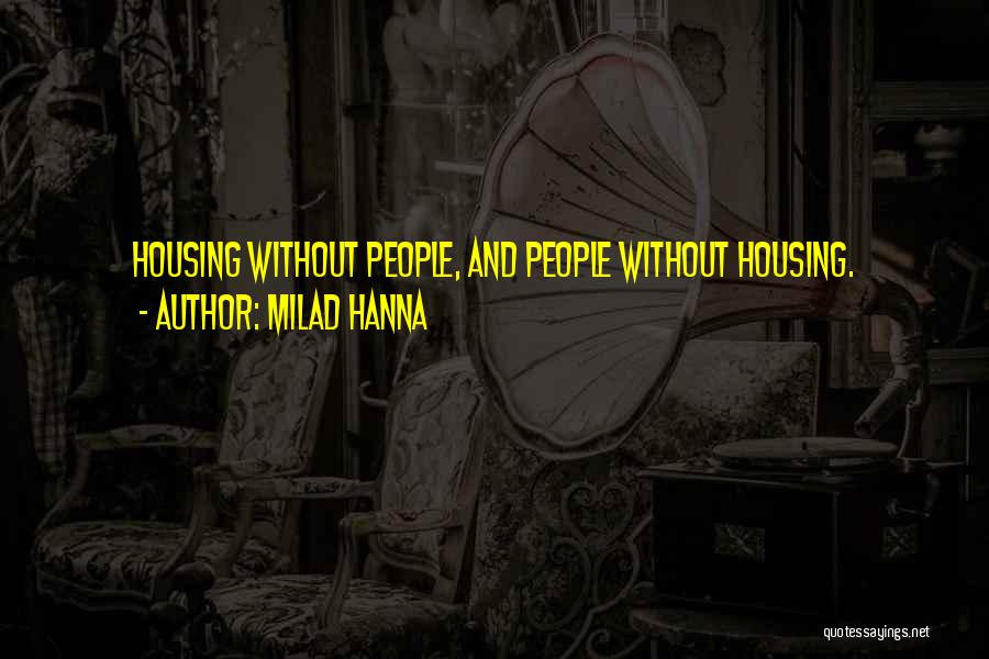 Milad Quotes By Milad Hanna
