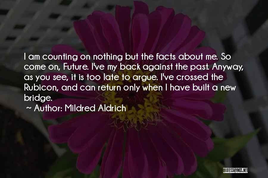 Mildred Aldrich Quotes 1261658