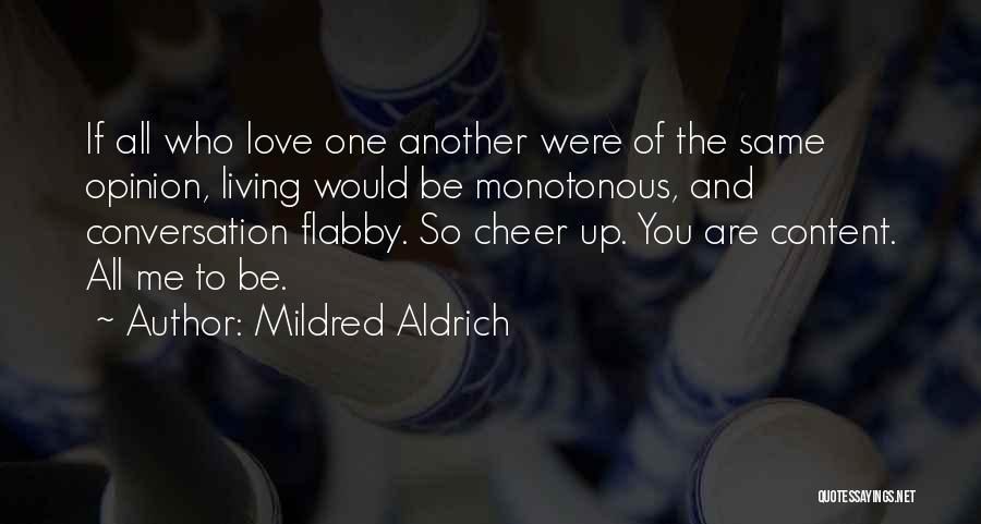 Mildred Aldrich Quotes 1454170
