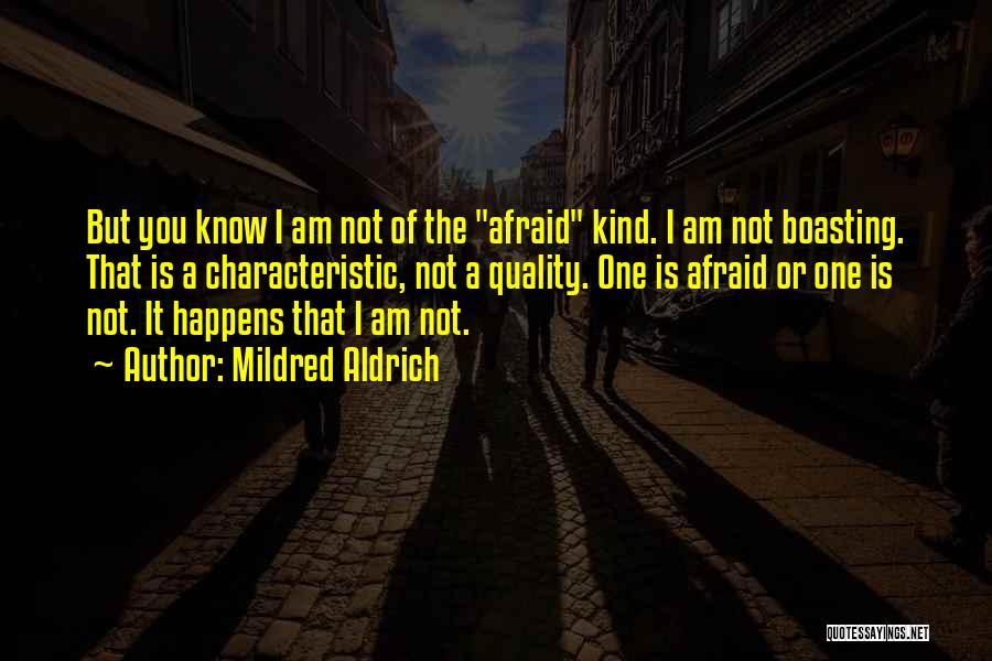 Mildred Aldrich Quotes 2210375