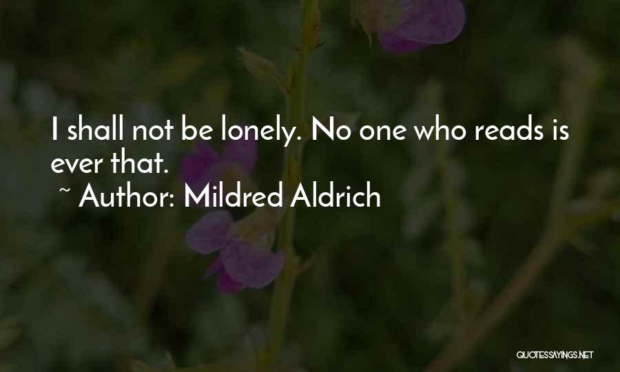 Mildred Aldrich Quotes 441960