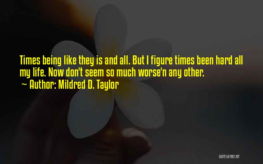 Mildred D. Taylor Quotes 1096954