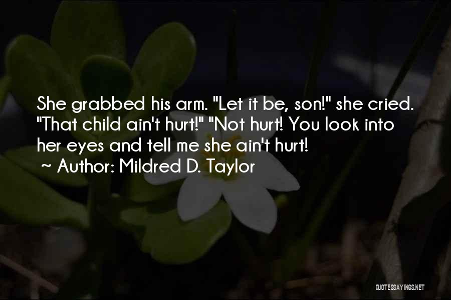 Mildred D. Taylor Quotes 1129987